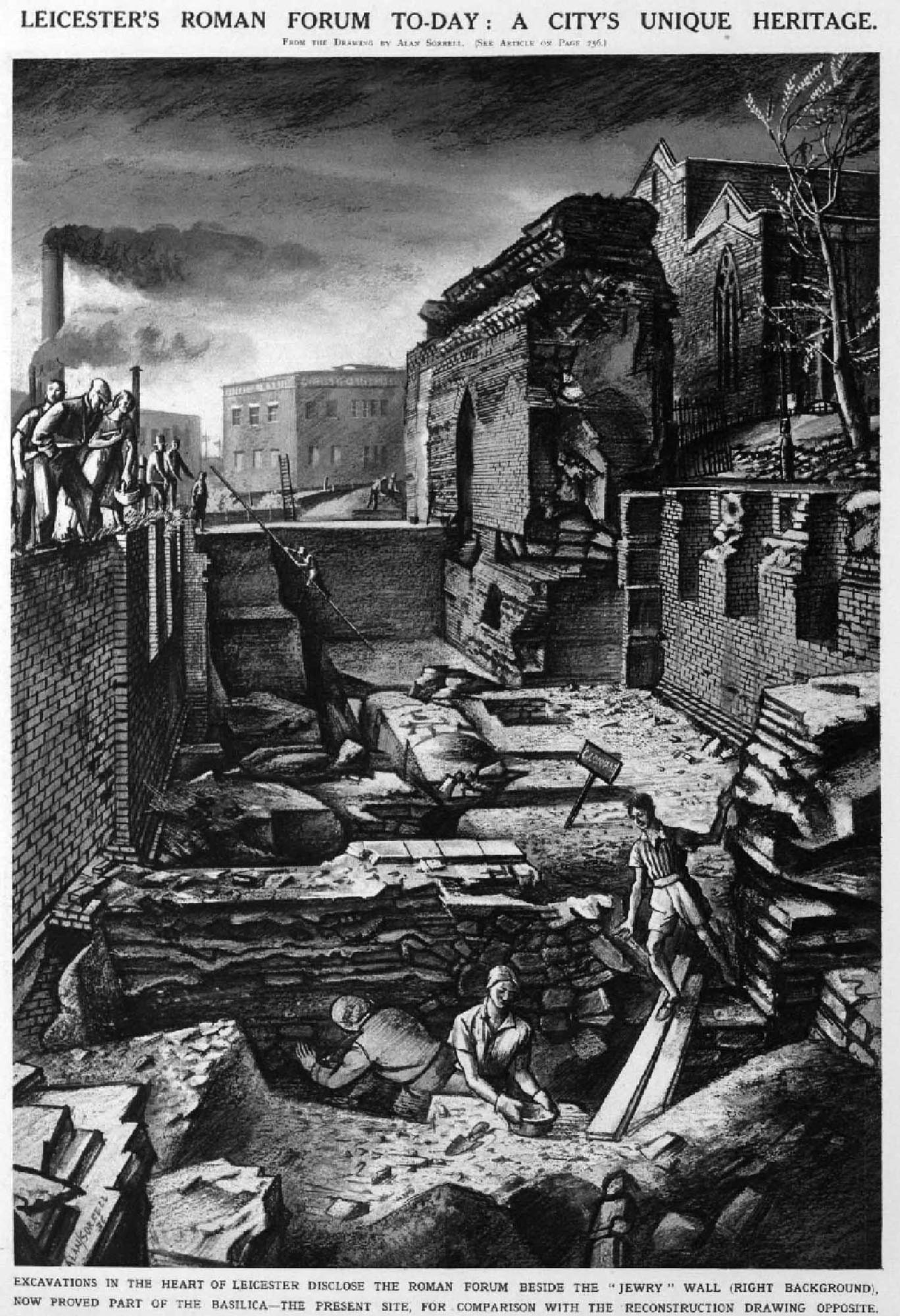 Excavations in the heart of Leicester… beside the 'Jewry' Wall - A. Sorrell, London Illustrated News 1930s