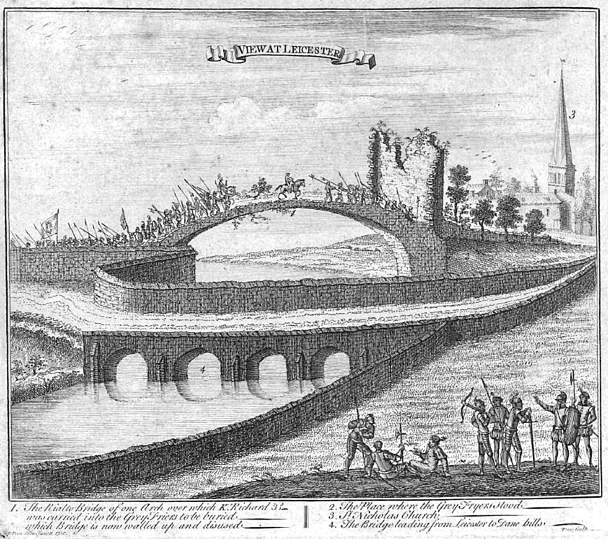 An engraving of Richard III's body returning to Leicester over the Little Bow Bridge by Francis Peck, 1730. In reality the king's body would have been brought back over the larger road bridge in the foreground - University of Leicester Library Special Collections