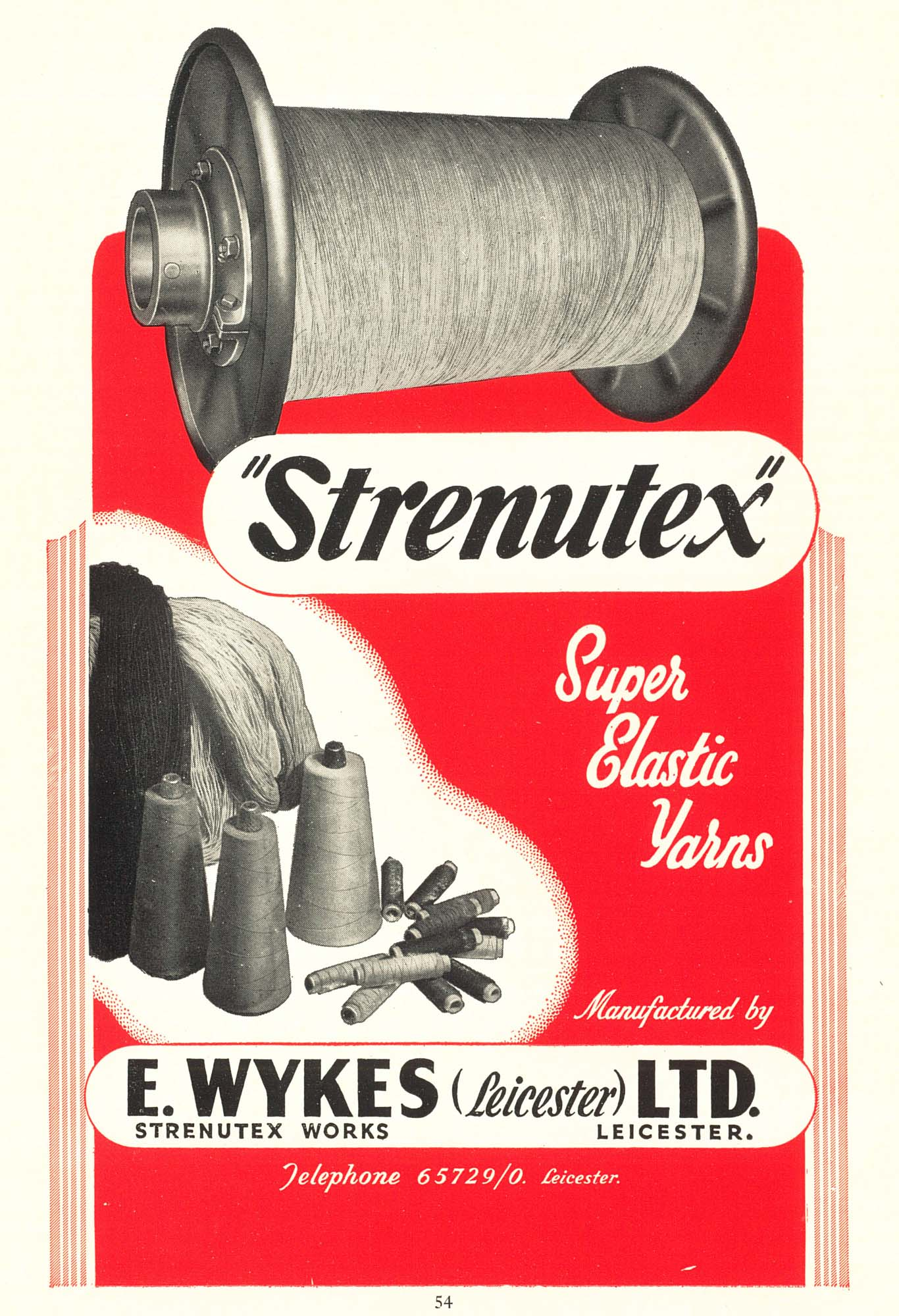 An advert for Strenutex brand elastic yarn, made by E. Wykes Ltd. of Leicester - Leicester Official Handbook 1954